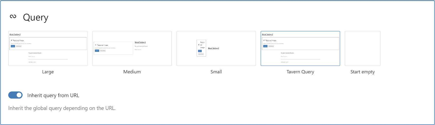 Initial state of the query block when the user first inserts into a post with template options.
